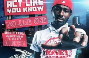 "DJ Creativemind Presents: ""Act Like You Know Volume 1″ (Hosted By Bankroll Fresh) (Mixtape)"