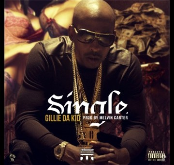Gillie Da Kid – Single (Prod by Melvin Carter)