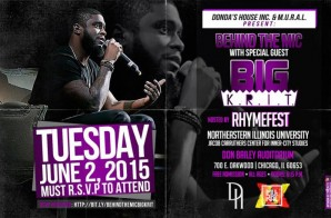 Kanye West + Lupe Fiasco's Nonprofit Organizations Host Behind The Mic w/ Big K.R.I.T. and Rhymefest 6/2/15 in Chicago