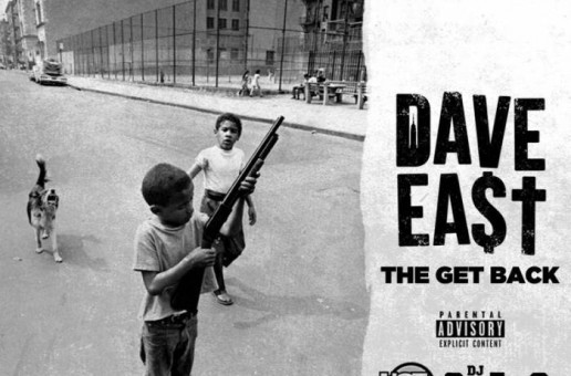 Dave East – The Get Back
