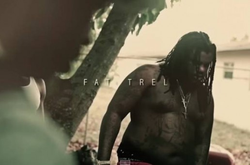 Fat Trel – Georgetown Intro/Molly Bag (Video)