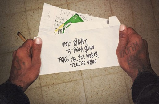 Ty Dolla $ign – Only Right Ft. YG, Joe Moses, & TeeCee 4800