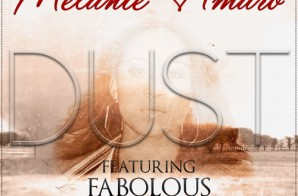 Melanie Amaro – Dust Ft. Fabolous