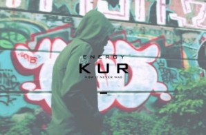 Kur – Energy (Official Video)