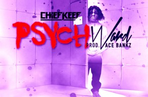 Chief Keef – Psych Ward