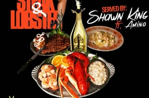 Shawn King x Amino – Steak And Lobster