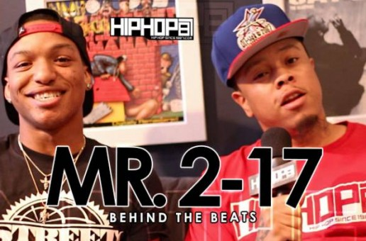 HHS1987 Presents Behind The Beats With Mr.2-17 (Video)