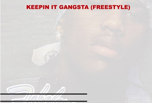 YoungN' – Keepin It Gangsta (Freestyle)