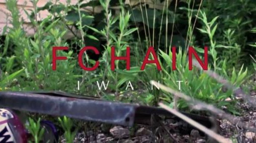 FChain – I Want (Official Video)