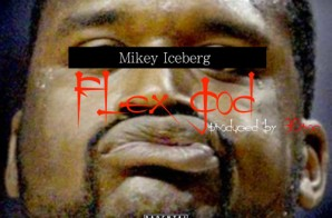 Mikey Iceberg – Flex God