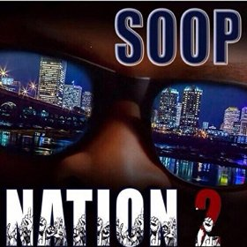 Supa Soop – Soop Nation 2 (Album Stream)