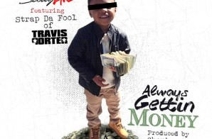 Scotty ATL x Strap Da Fool – Always Gettin Money (Prod. by Chophouze)