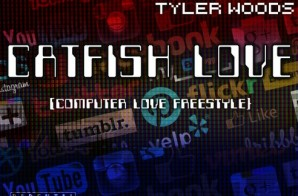 "Chris Rivers – ""Catfish Love"" Ft. Tyler Woods"