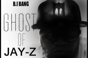 B.I Bang – Ghost Of Jay Z