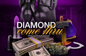 Diamond – Come Thru