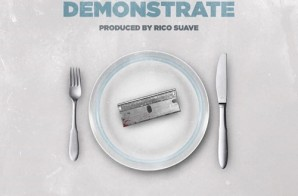 Dave East – Demonstrate (Prod. By Rico Suave)