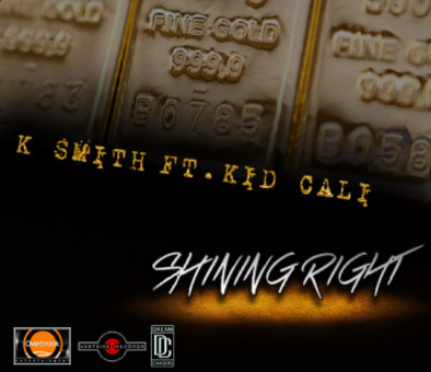 K. Smith – Shining Right Ft. Kid Cali