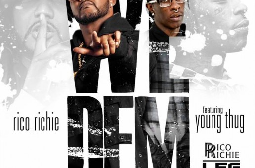 Rico Richie – We Dem Ft. Young Thug