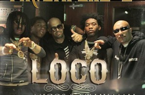 Mr. Capone-E x Migos x Mally Mall – Loco (Prod. by DJ Mustard)