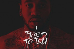 Young Greatness – I Tried To Tell Em (Artwork & Release Info)