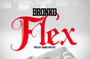 Bronko – Flex Prod. by Young Forever