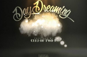 Supreme Ace – Day Dreaming Ft. Tim Gent (Prod By Ceej Of Two 9)
