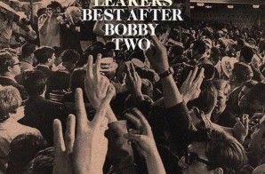 Dom Kennedy – Best After Bobby Two (Mixtape)