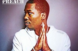 Meek Mill – Preach (Freestyle)
