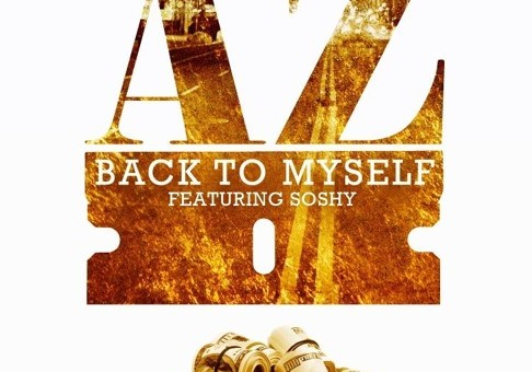 AZ – Back To Myself Ft. Soshy