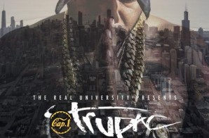Cap-1 – Trupac (Mixtape) (Hosted by DJ E Sudd & DJ Scream)