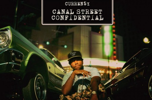 Curren$y Unleashes 'Canal Street Confidential' Album Cover + Tracklist!
