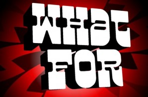 Chris Rivers – What For Ft. Whispers