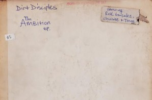 Dirt Disciples – The Ambition EP