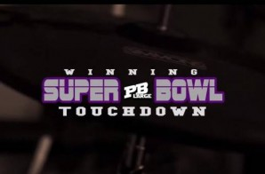 PB Large – Winning Super Bowl Touchdown (Video)