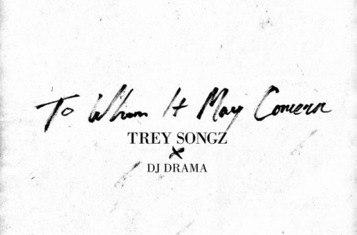Trey Songz – To Whom It May Concern (Mixtape)