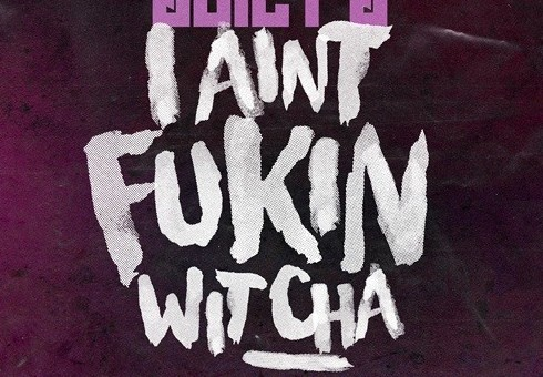 Juicy J – Ain't Fukin Wit Cha Ft. Logic (Prod. By WondaGurl)