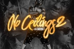 Lil Wayne – No Ceilings 2 (Mixtape)