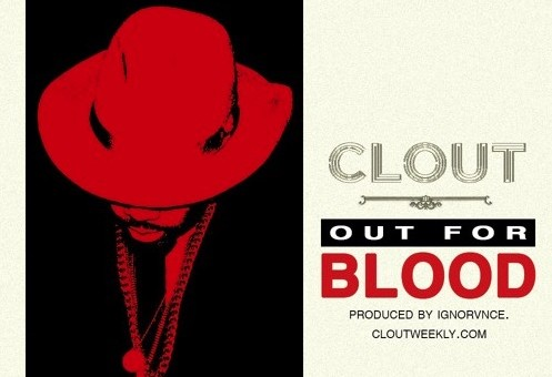 Clout – Out For Blood