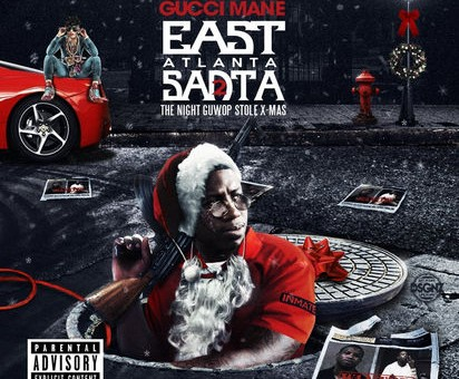Gucci Mane – East Atlanta Santa 2 (Mixtape)
