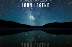 John Legend – Under The Stars