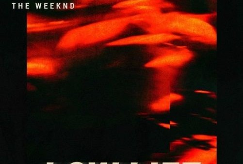 The Weeknd & Future – Low Life (Prod. by Metro Boomin)