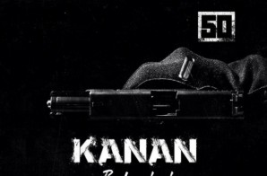50 Cent Releases 'Kanan: Reloaded' Artwork!
