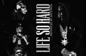 Chief Keef x Migos – Life So Hard (Prod. by Zaytoven)