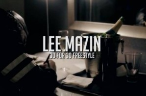 Lee Mazin – 30 For 30 Freestyle (Official Video)