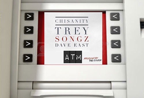 Chisanity – ATM Ft. Trey Songz & Dave East