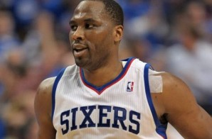 Big Brother Brand: The Philadelphia 76ers Have Signed Veteran Elton Brand