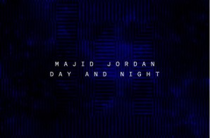 Majid Jordan – Day And Night