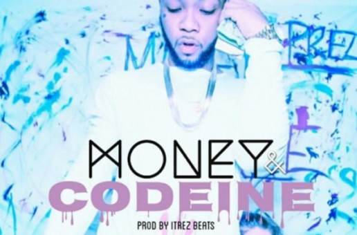Prezi Smith – Money & Codeine Ft. Tae