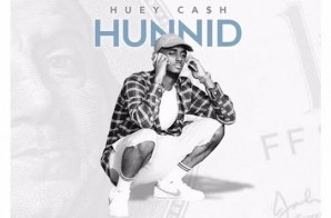Huey Cash – Hunnid (Prod. By Sean Da Firzt)