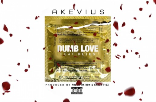 Akevius – Dumb Love Ft. Plies